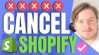 How to Cancel Shopify Subscription and Close Store 2019