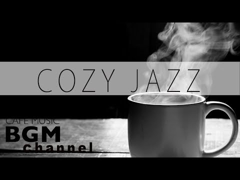 #COZY JAZZ Mix - Chill Out Cafe Music - Saxophone Jazz - Mus