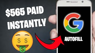 EARN $565 PER DAY FROM GOOGLE AUTOFILL [Make Money Online]