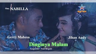 jihan audy feat gerry mahesa dinginya malam official