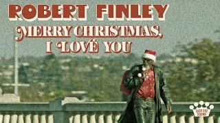 Robert Finley - Merry Christmas, I Love You