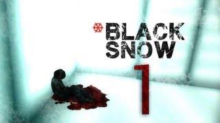 Cry Plays: Black Snow [P1]