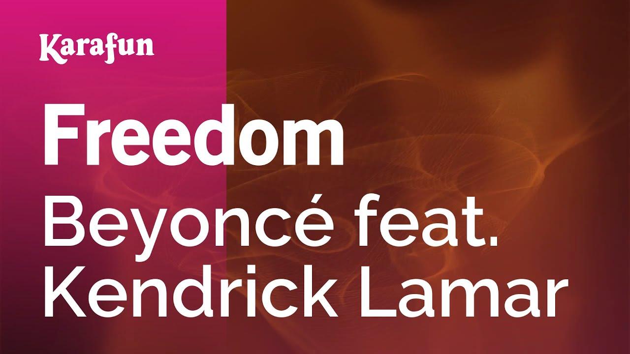 Freedom - Beyoncé feat. Kendrick Lamar | Karaoke Version | KaraFun