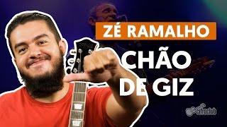 Chão de Giz - Zé Ramalho (aula de violão simplificada)