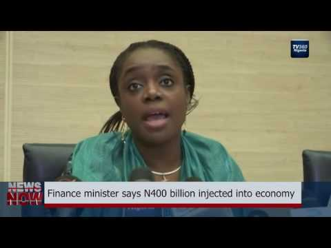 Nigeria's Minister of Finance says N400 billion injected into economy