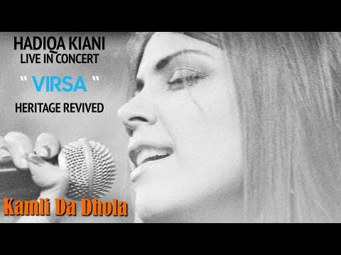 Main Kamli Da Dhola | Hadiqa Kiani | Live in Concert | Virsa Heritage Revived | Official Video