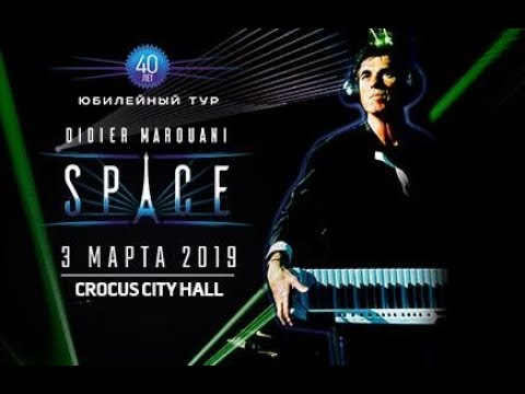 Didier Marouani & spAce / Live in Crocus City Hall / 03.03.2019 Full Show (Part Two)