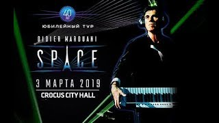 Didier Marouani SpAce Live In Crocus City Hall 03 03 2019 Full Show Part Two