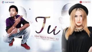 Oana Radu and Dr. Mako feat. Eli - Tu (Official Single)