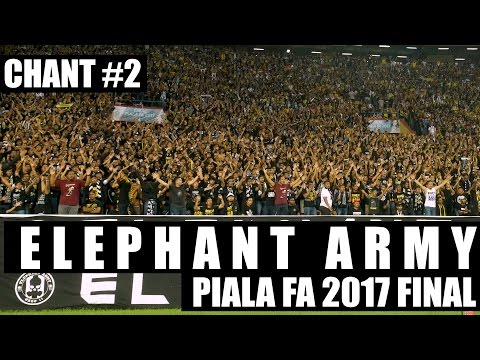 ELEPHANT ARMY Amazing Chant #2 - Piala FA 2017 Final (Ultras Pahang)