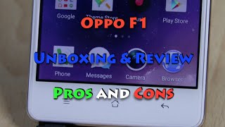 Oppo F1 Unboxing, Quick Review, Features, Camera, Pros and Cons