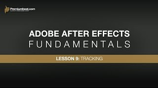 Adobe After Effects Fundamentals 9: Tracking