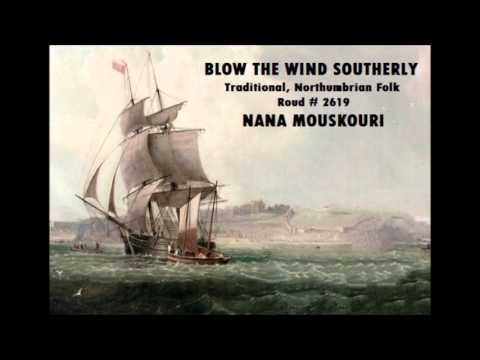 BLOW THE WIND SOUTHERLY - Nana Mouskouri