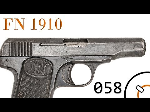 Small Arms of WWI Primer 058: Belgian FN1910