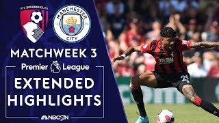 Bournemouth v. Manchester City | PREMIER LEAGUE HIGHLIGHTS | 8/25/19 | NBC Sports