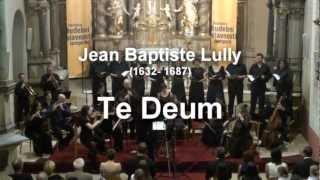 Jean Baptiste Lully: Te Deum | Musica Florea | Šumperk, 1.7.2012
