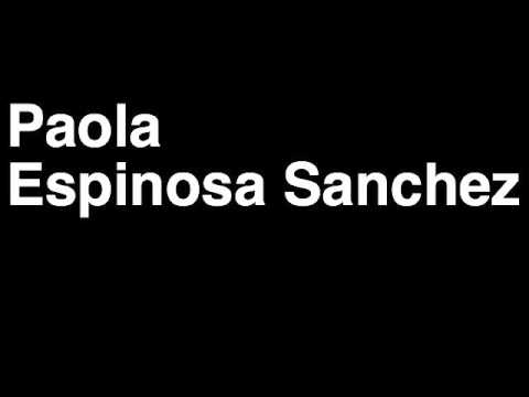 How to Pronounce Paola Espinosa Sanchez Mexico Silver Medal Synchronized 10m Diving London 2012