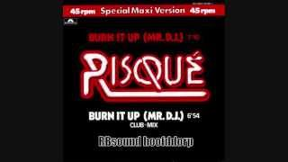 Risque - Burn It Up (mr  DJ ) Special 12 inch Maxi HQsound