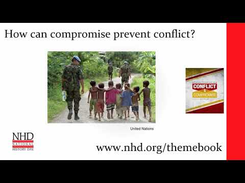 Conflict & Compromise in History   2018 Theme Introduction