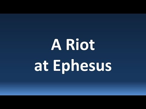 A Riot at Ephesus