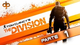 The Division Parte 1 Español Gameplay PC | Creación de Personaje, Tutorial y Prologo 1080p 60fps