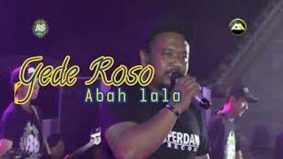Gambar cover Abah Lala - Gede Roso || official Lagu terbaru