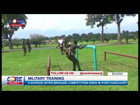 6 DIVISION INTER-BRIGADE COMPETITION ENDS IN PORT-HARCOURT...watch & share...!