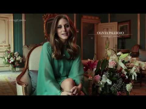 Carrera y Carrera Interviews Olivia Palermo