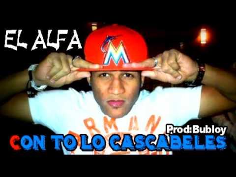 El Alfa - Con To Lo Cacabele