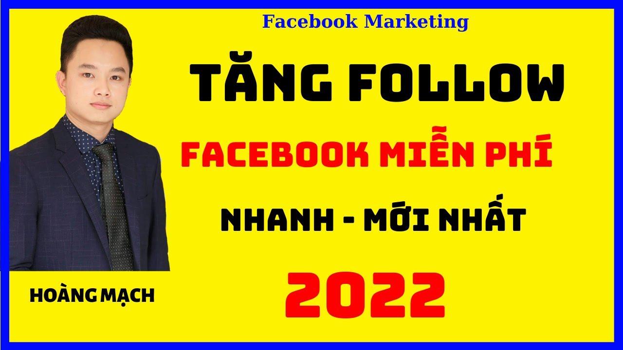 Cách tăng lượt theo dõi thật trên facebook 2020