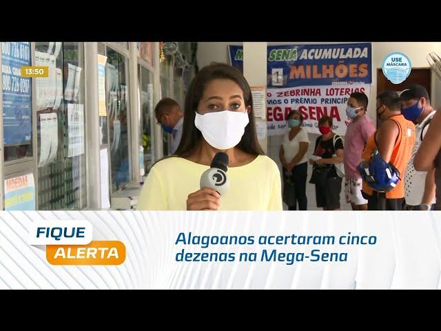 Alagoanos acertaram cinco dezenas na Mega-Sena