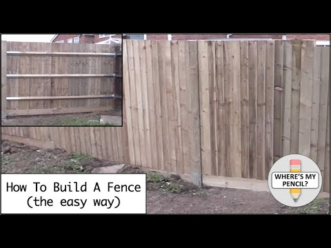 How to Build a Fence (the easy way)
