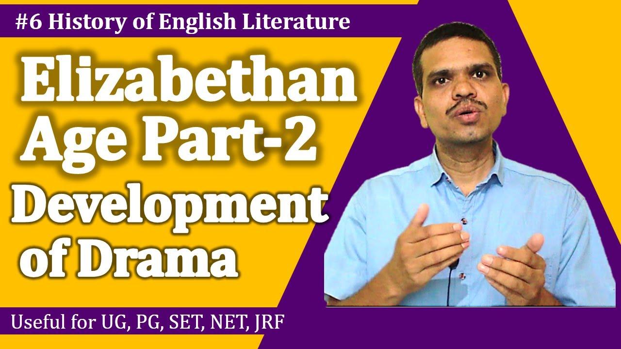 Elizabethan Age/ Shakespearean Age Part-2| Development of Drama हिंदी में