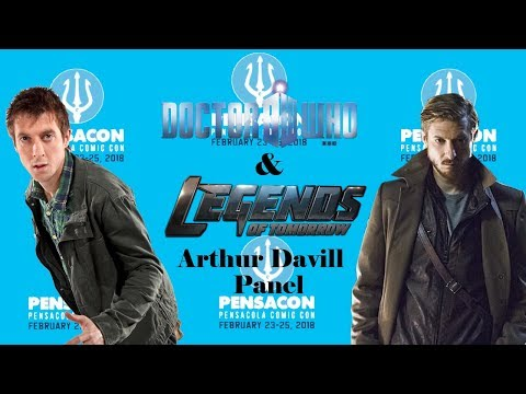 Doctor WhoLegends of Tomorrow: Arthur Darvill Panel pensacon 2018