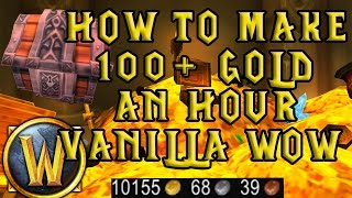 WoW Vanilla: 100G+ An Hour Gold Farming Nostalrius/Elysium/Kronos
