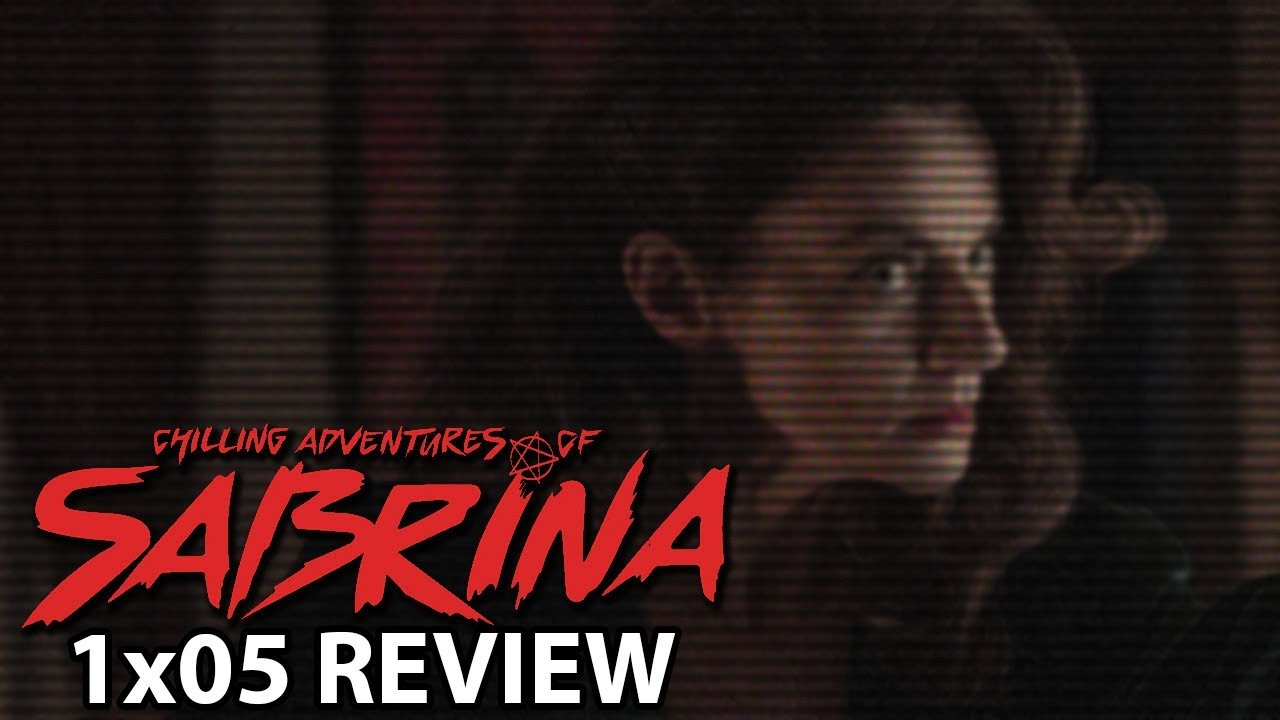 Download Chilling Adventures of Sabrina Season 1 Episode 5 'Chapter Five: Dreams in a Witch House' Review