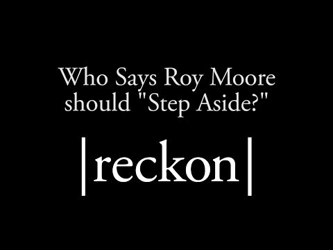 """Who thinks Roy Moore should """"Step Aside?"""""""