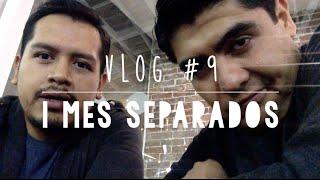 1 MES SEPARADOS // VLOG#9 //  DIEVIN //