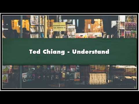 Ted Chiang Understand Audiobook