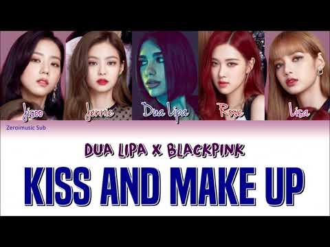 DUA LIPA X BLACKPINK(블랙 핑크) - Kiss And Make Up-가사(Sub español+Eng Sub+Rom+Han+Lyrics+Colorcodedlyrics)