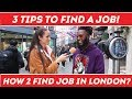 Gambar cover 🇬🇧 How To Find A Job In London❓ 💻  | Top 3 Tips To Find a JOB❓💥 | Street Interviews | Carnaby Street