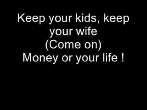 Ice Cube - Your Money Or Your Life (lyrics)