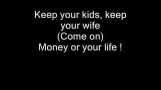 Video Ice Cube - Your Money Or Your Life (lyrics) download MP3, 3GP, MP4, WEBM, AVI, FLV November 2017