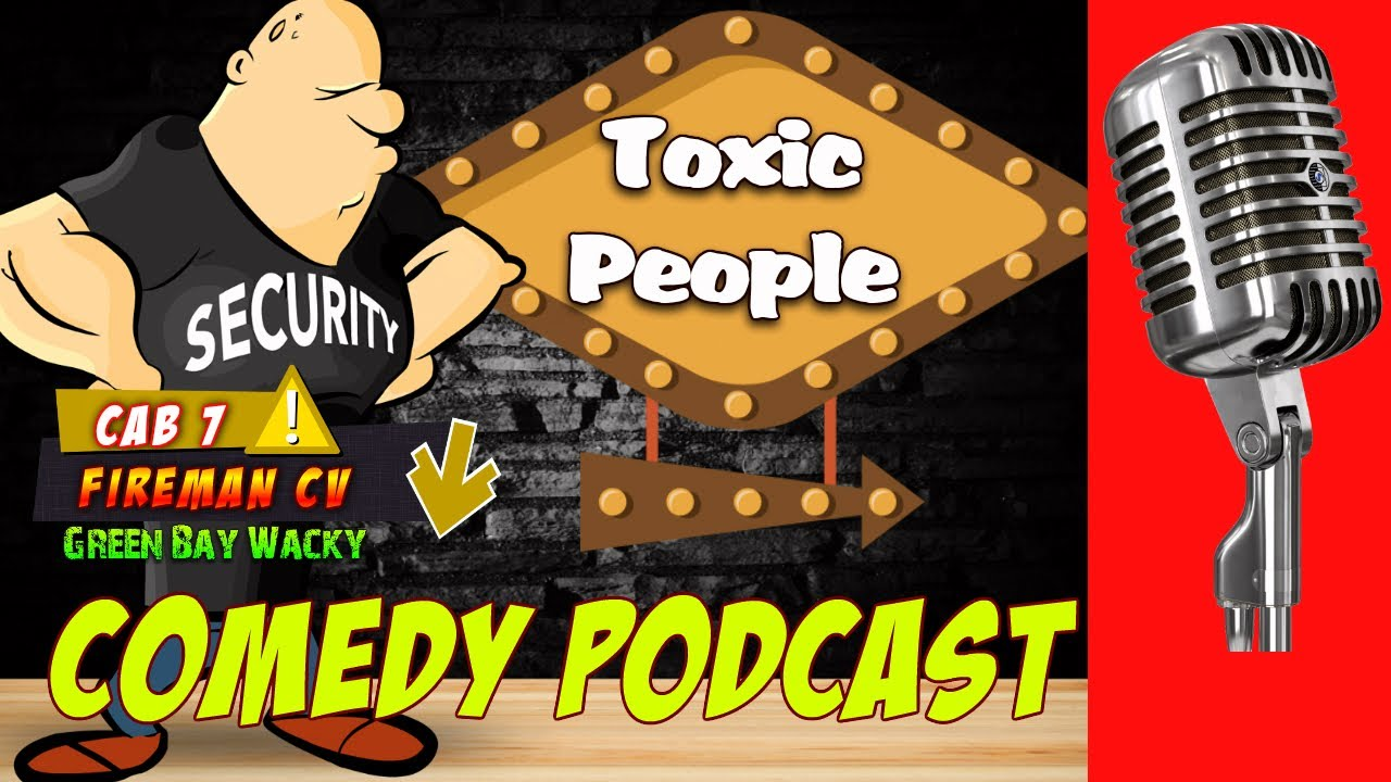 toxic-people-you-won-t-believe-this-podcast