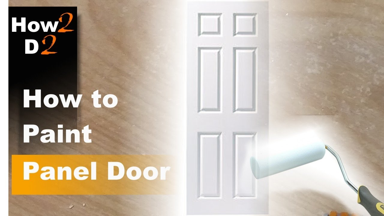 How To Paint Panel Door Painting Interior With Brush And Roller