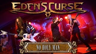 EDEN'S CURSE - No Holy Man (2015) // official live clip // AFM Records