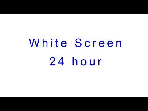 White Screen 24 Hour Weisser Bildschirm 24 Stunden