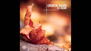Croatia Squad - Give It All Away (Original Mix)