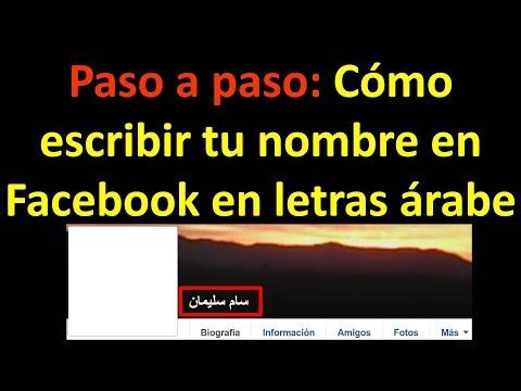 ¿Cómo cambiar tu nombre en Facebook por letras árabe?