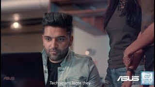 Asus ZenBook Pro Powering the creativity in You! : Guru Randhawa